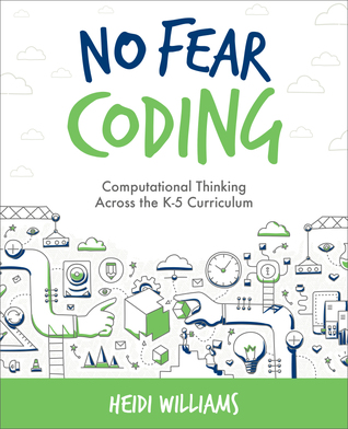 No Fear Coding: Computational Thinking Across the Curriculum