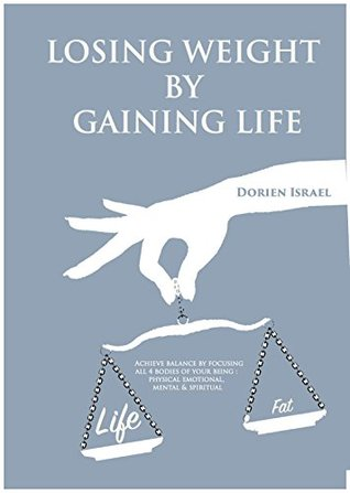Losing Weight By Gaining Life: Aligning the Four B...