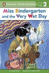 Miss Bindergarten and the Very Wet Day (Penguin Young Readers, Level 2)