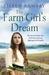 The Farm Girl's Dream: A heartbreaking family saga