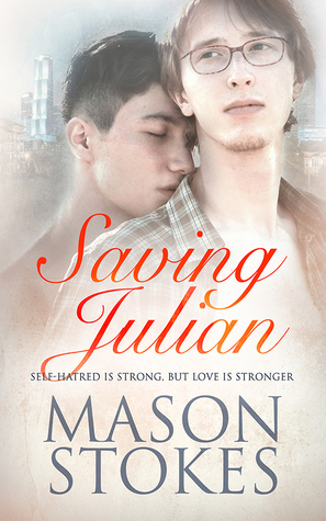 Book Review: Saving Julian by Mason Stokes
