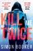 Kill Me Twice (Morgan Vine, #2)