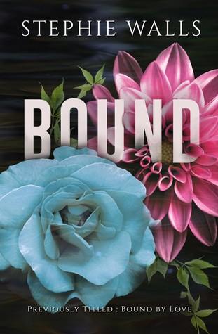 Bound (Bound Duet, #1)