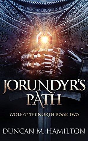 Jorundyr's Path by Duncan M. Hamilton
