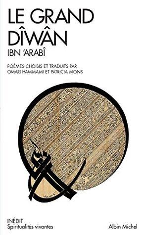Le Grand Diwan : Poèmes mystiques choisis et traduits par Omar Hammami et Patrica Mons
