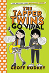 The Tapper Twins Go Viral (Tapper Twins, #4)
