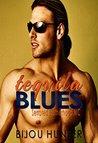 Tequila Blues  (Serrated Brotherhood MC,  #3)