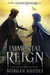 Immortal Reign (Falling Kingdoms, #6) by Morgan Rhodes