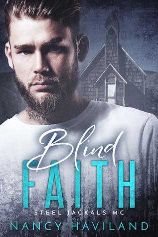 Blind Faith (Steel Jackals MC, #2)
