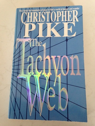 The Tachyon Web By Christopher Pike