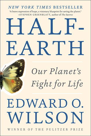 Half-Earth: Our Planet's Fight for Life por Edward O. Wilson