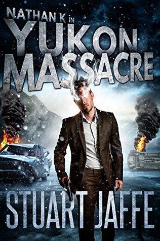 Yukon Massacre (Nathan K #4)