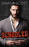 Schooled (Taboo 101, #1)