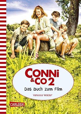 Conni & Co 2 - Das Buch zum Film by Vanessa Walder