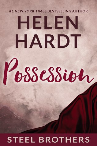 Possession (Steel Brothers Saga, #3)