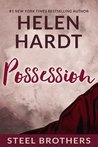 Possession (Steel Brothers Saga, #3)