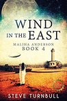 Wind in the East (Maliha Anderson, #4)