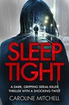 Sleep Tight (Detective Ruby Preston, #2)