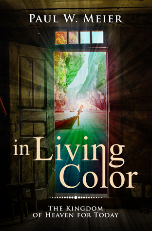 In Living Color: The Kingdom of Heaven for Today