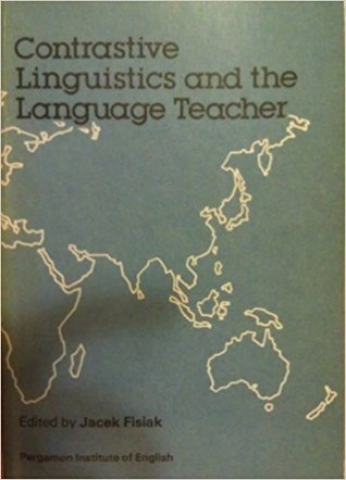 Contrastive Linguistics and the Language Teacher