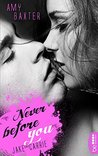 Never before you - Jake & Carrie by Amy Baxter
