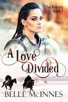 A Love Divided (The Reivers, #1)