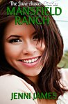 Mansfield Ranch (The Jane Austen Diaries Book 5)