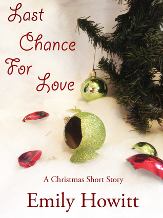 Last Chance for Love: A Christmas Short Story