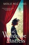 The Wardrobe Mistress: A heart-wrenching wartime romance set in the glittering world of London theatre