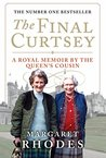 Final Curtsey: A Royal Memoir by the Queen's Cousin