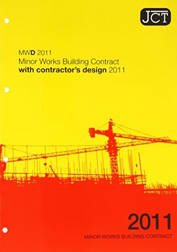 JCT: Minor Works Building Contract with Contractor's Design 2011