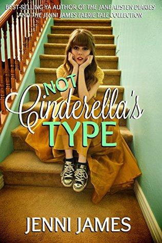 Not Cinderella's Type (Modern Fairy Tales #1)