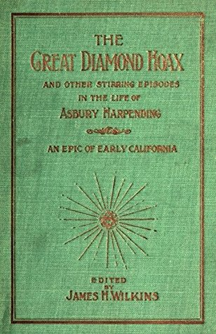 The Great Diamond Hoax (Illustrated)