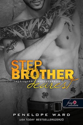 Stepbrother Dearest - Legdrágább mostohabátyám by Penelope Ward