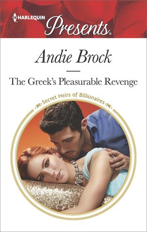 The Greek's Pleasurable Revenge by Andie Brock