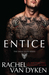 Entice (Eagle Elite, #3) by Rachel Van Dyken