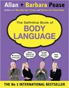 The Definitive Book Of Body Language: The Secret Meaning Behind People's Gestures