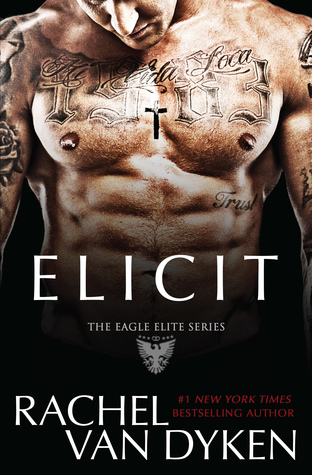 Elicit (Eagle Elite, #4)