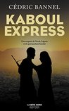 Kaboul Express by Cédric Bannel