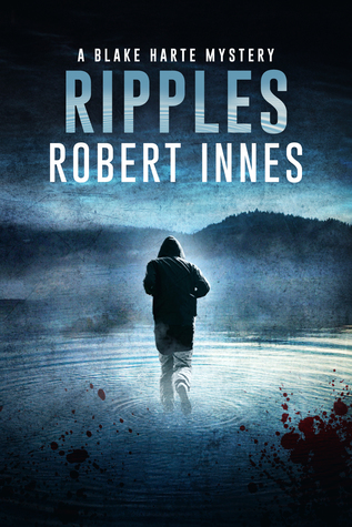 Book Review: Ripples (The Blake Harte Mysteries - Book 3) by Robert Innes