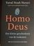 Homo deus by Yuval Noah Harare