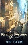 Strange Fortune by Josh Lanyon