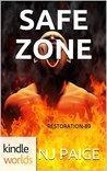 Safe Zone (Extinction Cycle; Restoration 89 #1)
