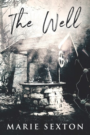 The Well by Marie Sexton
