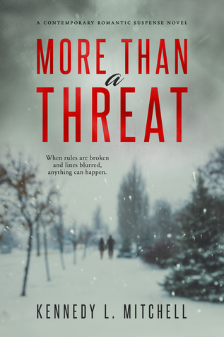 More Than a Threat by Kennedy L. Mitchell