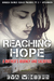 Reaching Hope A Mother's Journey and Sacrifice (Border Crimes Series Prequel Pt 2 ~ Aftermath) by Eva Winters
