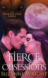 Fierce Obsessions (The Phoenix Pack, #6)