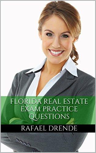 Florida Real Estate Exam Prep 2017: Practice Questions for the Florida Real Estate Exam