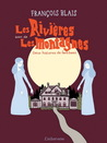 Les Rivières, suivi de Les Montagnes. Deux histoires de fantôme.