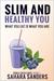 Slim And Healthy You (Edibl...